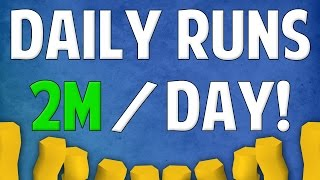 Runescape 2016 | Daily Runs Guide (Money Making) - 2m+ A day!