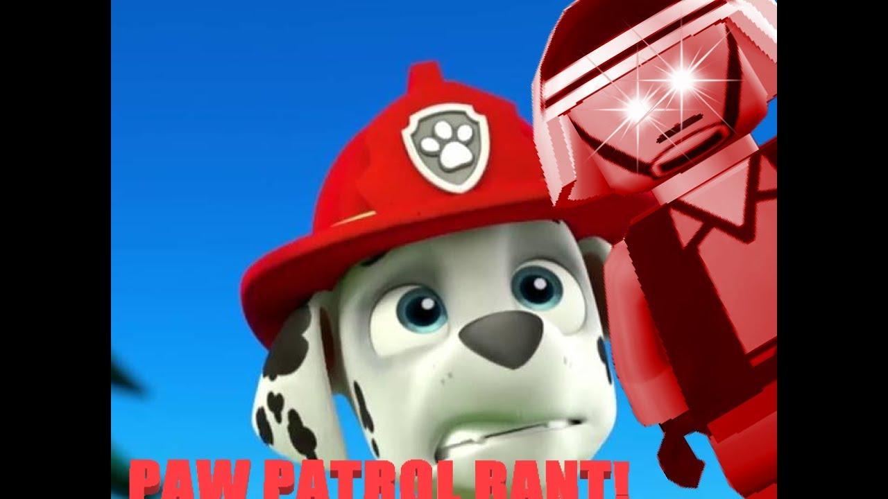 PAW Patrol Rant