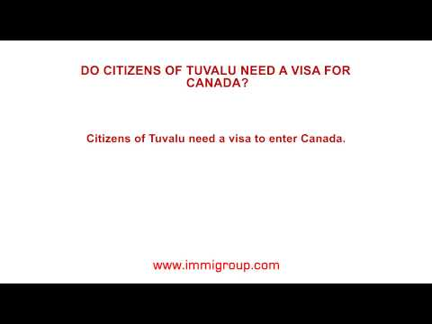 Do citizens of Tuvalu need a visa for Canada?