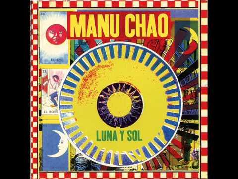 Manu Chao-Luna y Sol-SINGLE - YouTube