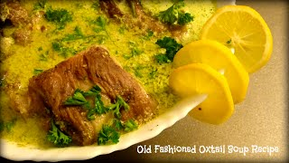 Old Fashioned Oxtail Soup Recipe | By Victoria Paikin