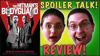 REVIEW! The Hitman's Bodyguard SPOILER TALK! - Ryan Reynolds Movie 2017