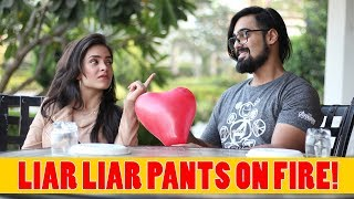 Liar Liar Pants On Fire Ft. Akash Dodeja, Anmol Sachar | Simran Dhanwani