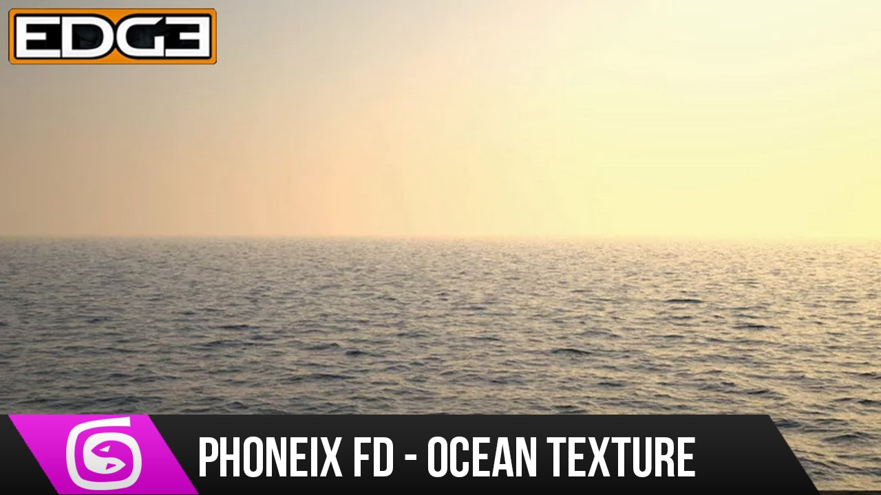 3Ds Max & Phoenix FD Tutorial - Ocean Texture HD
