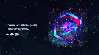 Nitro Beatz feat. Chudini - Cel Uświęca (cuty DJ Te) [Audio]