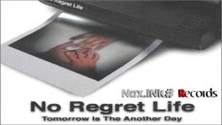 No Regret Life - Day by day