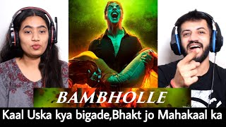 BamBholle - Laxmii | Akshay Kumar | Viruss | Ullumanati Reaction | The Tenth Staar