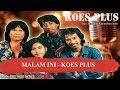 MALAM INI   KOES PLUS Karaoke
