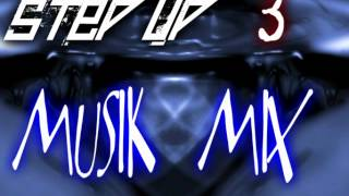 Step Up 3 Musik Mix