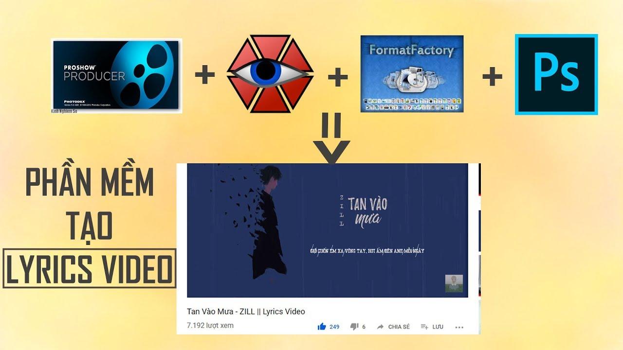 CÁC PHẦN MỀM TẠO VIDEO LYRICS || CÓ LINK CÀI ĐẶT CHUẨN