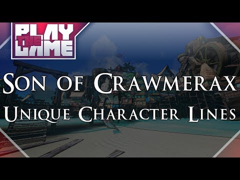 NEW Borderlands 2 DLC EVERY Character Quotes! (Son of Crawmerax DLC)