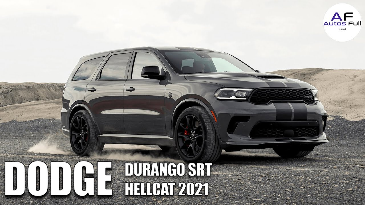 Dodge Durango SRT Hellcat 2021 | El Suv 7 puestos Más poderoso del Mundo 🔥🔥🔥🔥