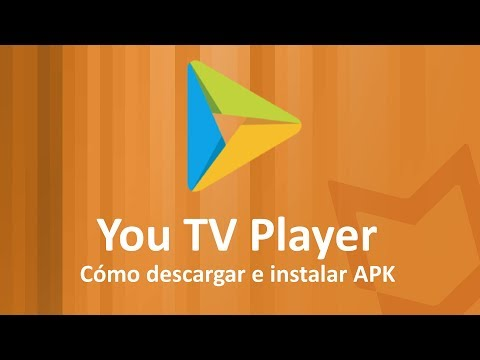 Cómo Descargar YOU TV PLAYER e instalarlo en Android GRATIS