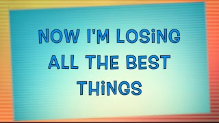 [3.32 MB] All The Best Things - Rob Thomas (Lyrics + Full Audio)
