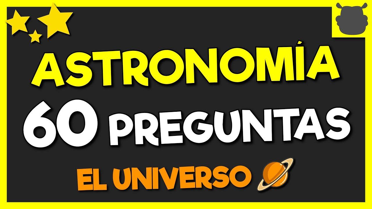 ASTRONMIA ¿Cuánto Sabes?☄️✨☀️ Universo / Cosmos