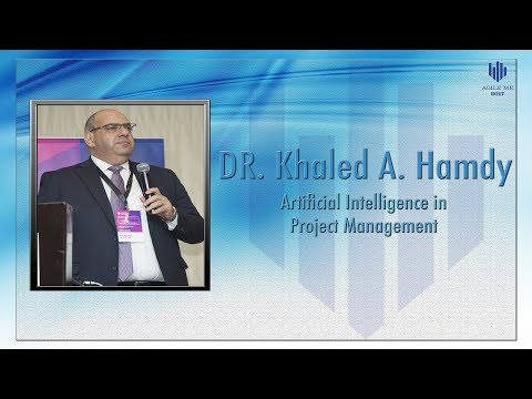Artificial Intelligence in Project Management by Dr. Khaled A. Hamdy