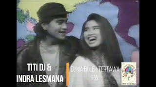 Titi DJ & Indra Lesmana - Dunia Boleh Tertawa (1990)