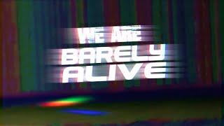 WE ARE BARELY ALIVE [OFFICIAL ALBUM TEASER] [ò...ó]