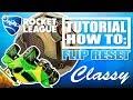 ROCKET LEAGUE | HOW TO GET FLIP RESETS | TUTORIAL