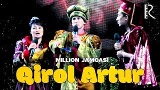 Million jamoasi - Qirol Artur | Миллион жамоаси - Кирол Артур