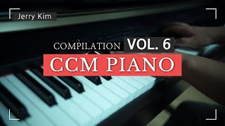 CCM Piano Compilation Vol.6 은혜롭게 하루를 시작하는 [Piano by Jerry Kim] #ccm #piano #worship