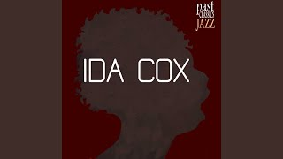 Watch Ida Cox Ida Coxs Lawdy Lawdy Blues video