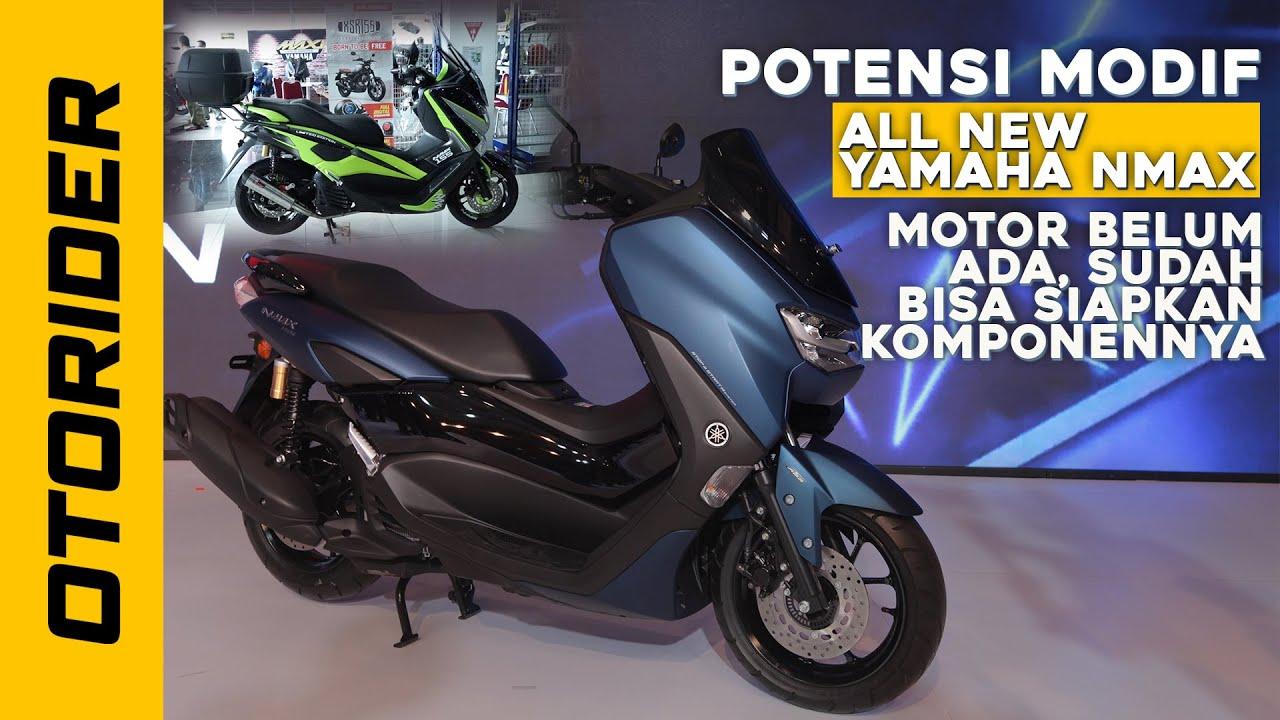 Potensi Modifikasi Yamaha All New Nmax 2020 Otorider Youtube
