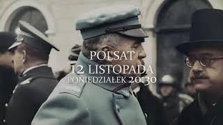 """""""Niepodległość"""" w Polsacie premierowo 12 listopada - Zwiastun 2"""
