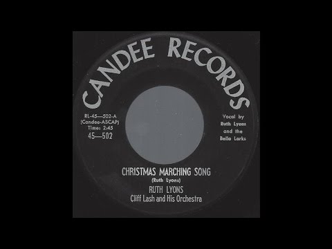 Ruth Lyons - Christmas Marching Song - '58 X-mas Pop Novelty on Candee label