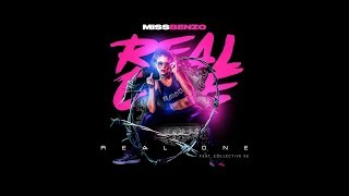 Miss Benzo - Real One (Feat. Collective Xe) [Official Lyric Video]