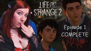 GET READY TO CRY - Life Is Strange 2 COMPLETE Episode 1 Roads Gameplay Playthrough