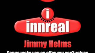 Jimmy Helms  -  Gonna Make You An Offer (You Can