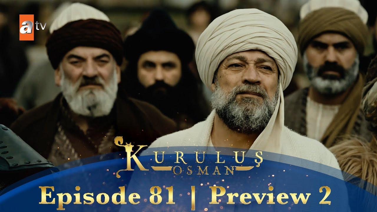 Download Kurulus Osman Urdu   Season 2 Episode 81 Preview 2