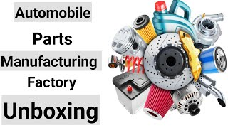 #Automobile parts #making #factory #unboxing