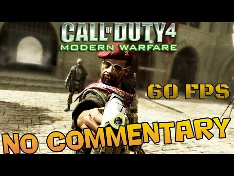 Call of Duty: Modern Warfare - Full Campaign Walkthrough 【60FPS + NO Commentary】