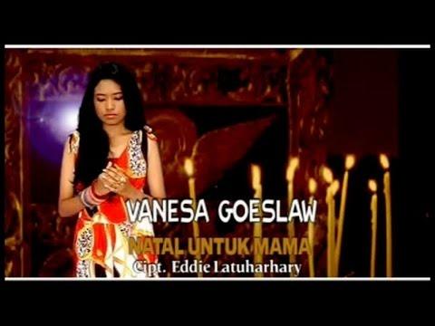 VANESSA GOESLAW - NATAL UNTUK MAMA