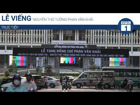Lễ viếng nguyên Thủ tướng Phan Văn Khải   VTC1