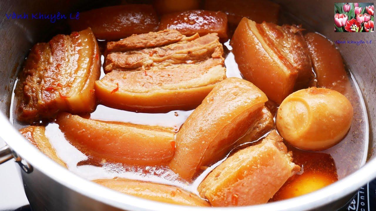 THỊT KHO TÀU – THỊT KHO TRỨNG – THỊT KHO RỆU – Cách Kho Thịt kiểu Truyền thống by Vanh Khuyen
