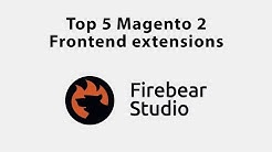 Top 5 Magento 2 frontend extensions