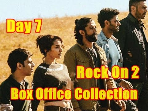 Rock On 2 Box Office Collection Day 7