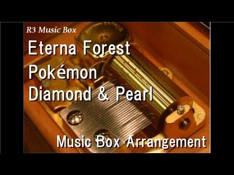 Eterna Forest/Pokémon Diamond & Pearl [Music Box]