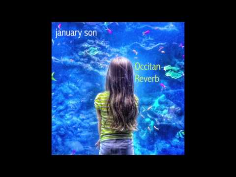 I Believe, january son, album: Occitan Reverb