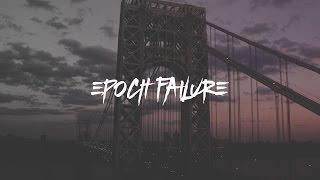 Epoch Failure - Livin