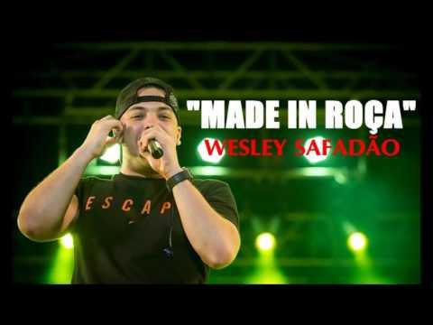 Made in roça - Wesley Safadão
