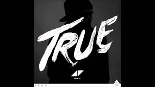 AVICII BONUS TRACK All You Need Is love - Avicii 2015