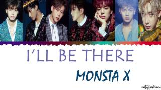 [2.91 MB] MONSTA X (몬스타엑스) - I'LL BE THERE (난 어 때) Lyrics [Color Coded Han Rom Eng]