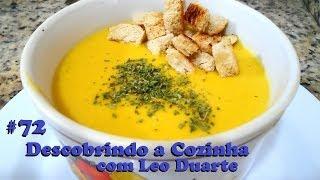 SOPA DE CENOURA COM GENGIBRE, exótica e deliciosa [ Descobrindo a Cozinha #72 ]