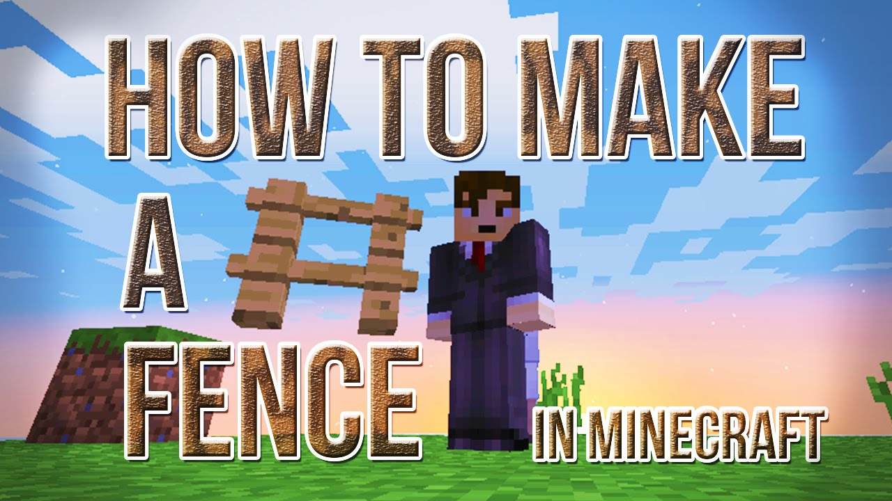 How To Craft A Fence Part - 35: How To Make A Fence In Minecraft 1.8
