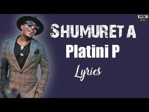 Download Platini P - SHUMULETA(Lyrics)
