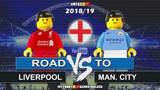 Road To Liverpool vs Manchester City • 2018/19 • Liv Man.City Goals Collection in Lego Football